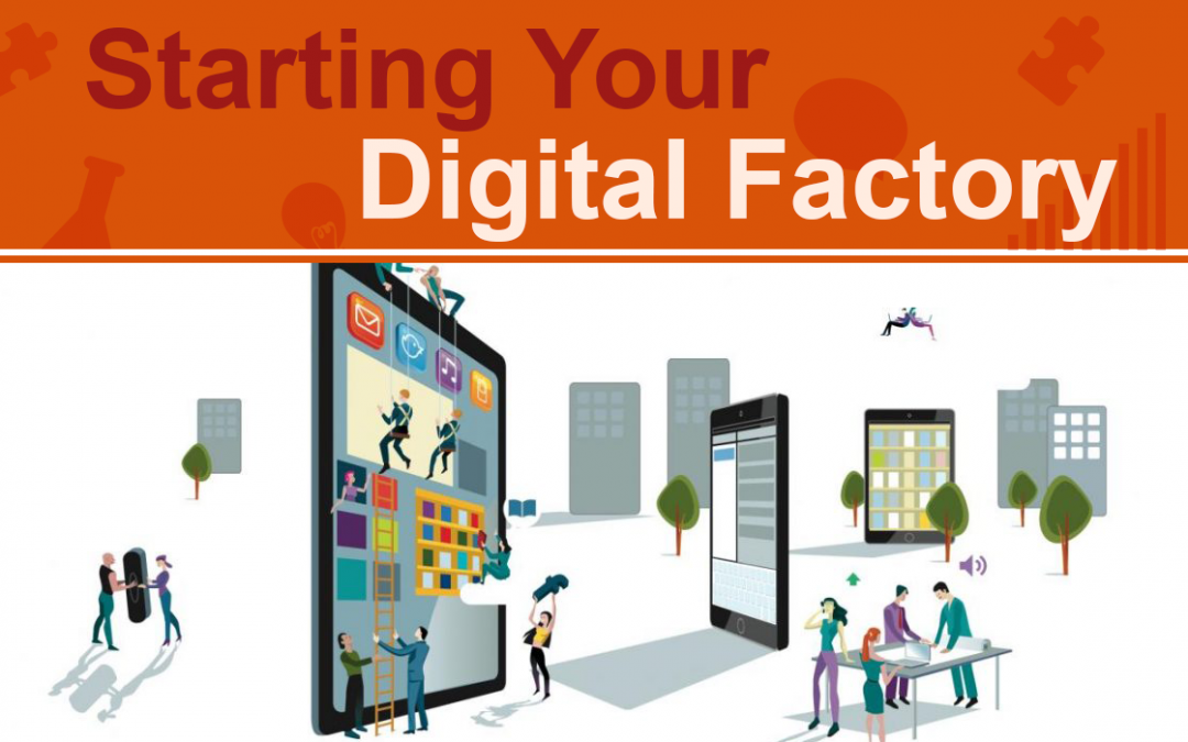 Starting your Digital Factory